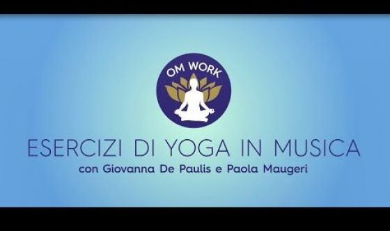 #OmWork, yoga in musica per la sclerosi multipla